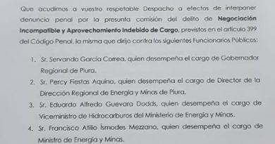 Denuncian a Gobernador Regional Piura Servando García y a Francisco Ismodes Mezzano Ministro de Energía y Minas
