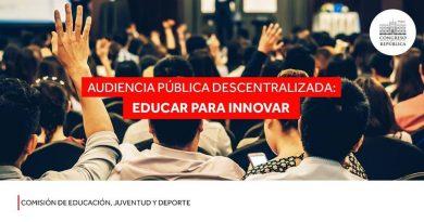 """Este 24 de enero se realizará Primera Sesión Descentralizada y Audiencia Pública """"Educar para Innovar"""""""